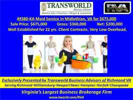 Maid Service in Midlothian, VA for $600,000