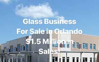 Glass Business with Real Estate for sale Orlando
